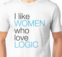I Like Women Who Love Logic Unisex T-Shirt