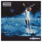 Moose - Showbiz by Cristina S