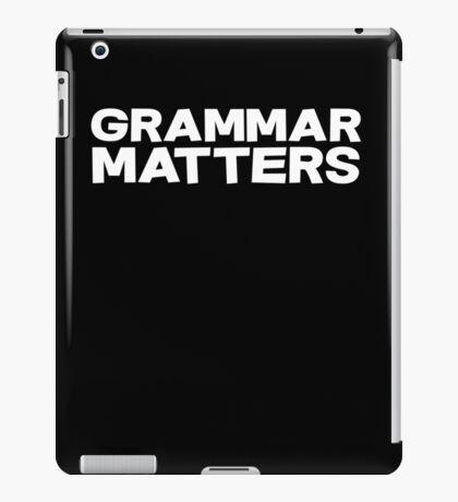 Grammar Matters iPad Case/Skin