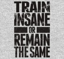 Train Insane by Look Human