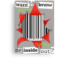 Want to know me inside out? (3) - Barcode Canvas Print