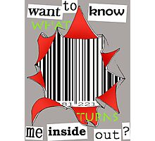 Want to know me inside out? (3) - Barcode Photographic Print
