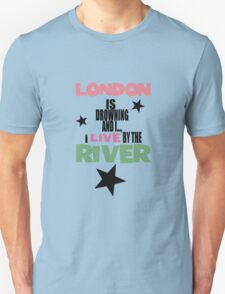 I live by the river (blue star edition) T-Shirt
