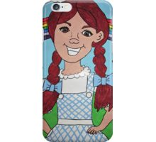 Dorothy Gale  iPhone Case/Skin