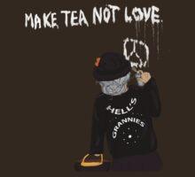 Make Tea Not Love by yarlis