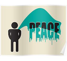 piss on peace Poster