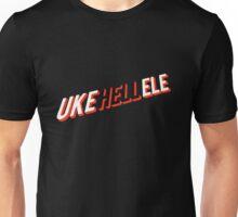 UKE HELL ELE Unisex T-Shirt