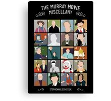 The Murray Movie Miscellany  Canvas Print
