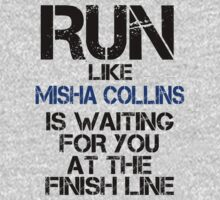 Run Like Misha Collins is Waiting by slitheenplanet