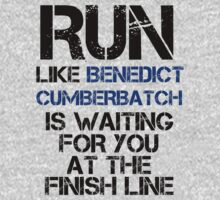 Run Like Benedict Cumberbatch is Waiting T-Shirt