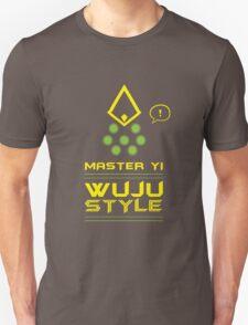 Master Yi - OP WUJU STYLE! T-Shirt
