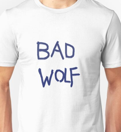 Bad Wolf- Doctor who Unisex T-Shirt