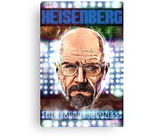 Heisenberg - The Empire Business Canvas Print