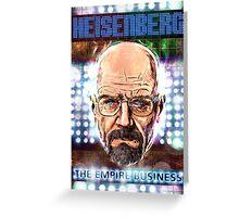 Heisenberg - The Empire Business Greeting Card
