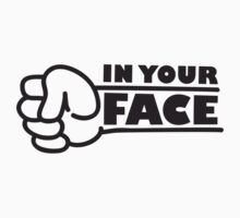 In Your Face Punch by Style-O-Mat