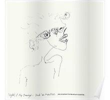 """(Night) & Nap Drawings 33 - """"Elle n'avait pas les yeux en face des trous"""" - 1st August Poster"""