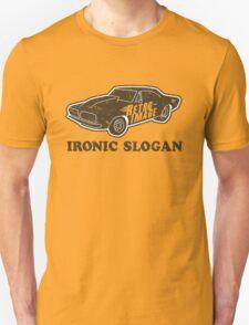Ironic Slogan T-Shirt