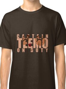 Captain Teemo on duty! Classic T-Shirt