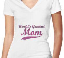 World's Greatest Mom Women's Fitted V-Neck T-Shirt