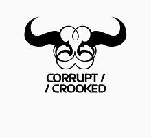 Corrupt/Crooked Unisex T-Shirt