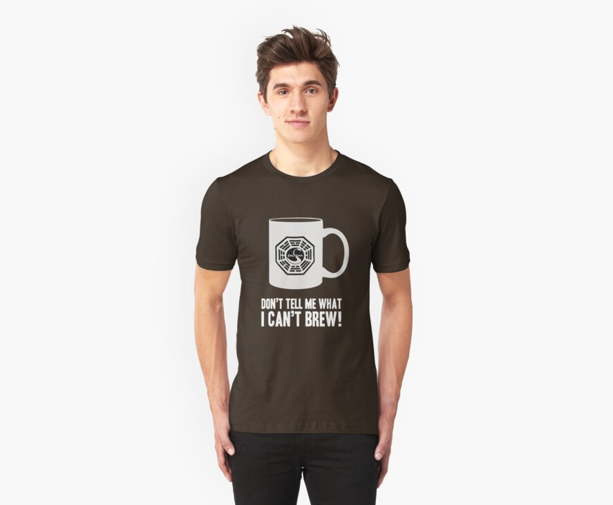 """""""Don't tell me what I can't brew!"""" Dharma Initiative Coffee (Lost) by BenFraternale"""
