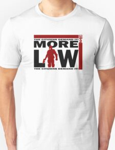 MORE LAW! T-Shirt