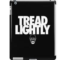 Tread Lightly (White Variant) iPad Case/Skin