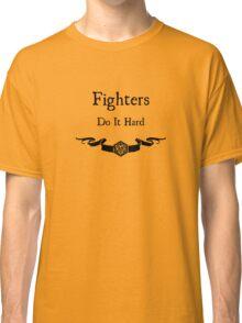 Fighers do it hard Classic T-Shirt