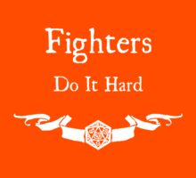 Fighers do it hard (For Dark Shirts) by Serenity373737