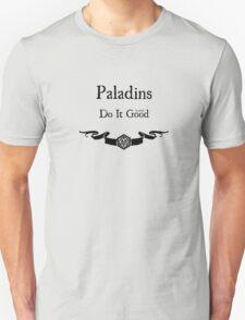 Paladins Do It (Lawful) Good Unisex T-Shirt