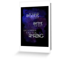 Doctor Who Quote - Anywhere and Anytime Greeting Card