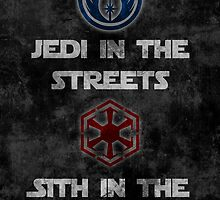 Jedi In The Streets, Sith In The Sheets by Denise Giffin