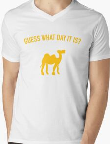 Guess What Day It Is? Hump Day T-Shirt Mens V-Neck T-Shirt