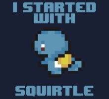 I Started With Squirtle by FANATEE