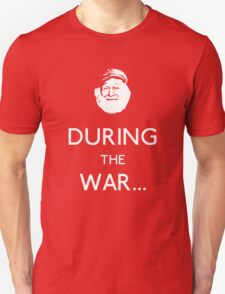 Uncle Albert: During The War T-Shirt