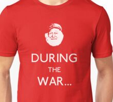 Uncle Albert: During The War Unisex T-Shirt