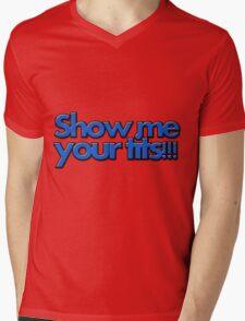 SHOW ME YOUR TITS!!! Mens V-Neck T-Shirt