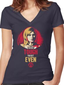 Get Tough, Get Even  Women's Fitted V-Neck T-Shirt