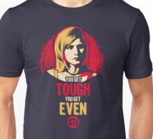 Get Tough, Get Even  Unisex T-Shirt