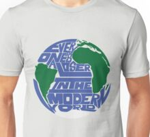Everyone's A Loser In The Modern World Unisex T-Shirt