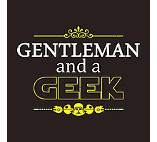 Gentleman and a Geek Photographic Print