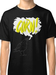 """Corn!"" - A Game of Thrones Classic T-Shirt"