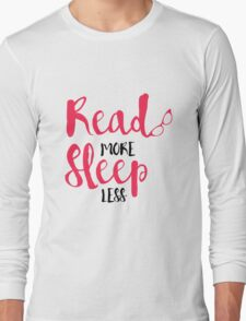 Read/Sleep 2 Long Sleeve T-Shirt