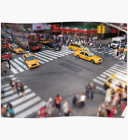 Times Square crossroad tilt shift Poster