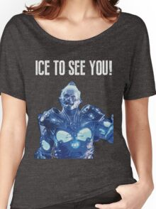 Ice to see you! Women's Relaxed Fit T-Shirt