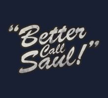 Better Call Saul! by powdesigns