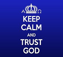 Religious Christian iPhone 6 Case Cover Keep Calm And Trust God Blue by Lana Wynne