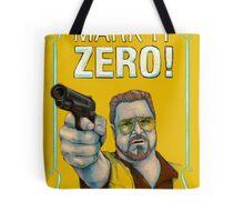 BIG LEBOWSKI- Walter Sobchak- Mark it zero! Tote Bag