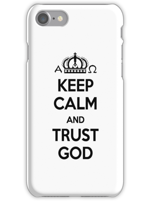 Religious Christian iPhone 6s Case Cover Keep Calm And Trust God White by Lana Wynne