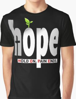 HOPE Christian T-Shirt / iPhone Cover Case | Hold On. Pain Ends. Graphic T-Shirt